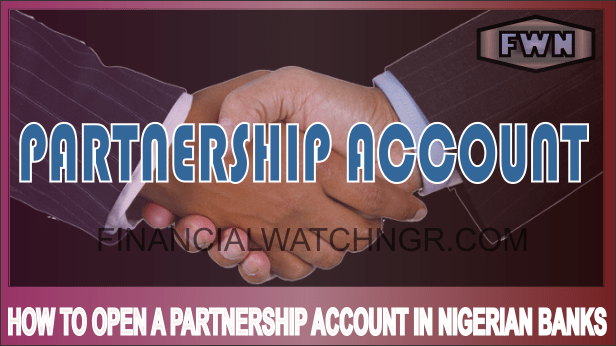HOW TO OPEN PARTNERSHIP ACCOUNT
