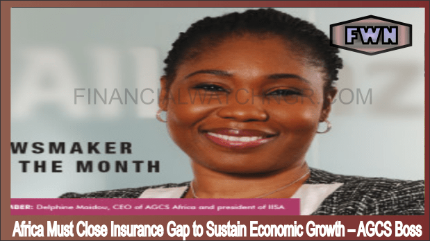 Africa Must Close Insurance Gap to Sustain Economic Growth – AGCS Boss