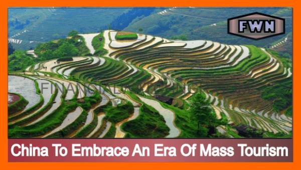 China To Embrace An Era Of Mass Tourism