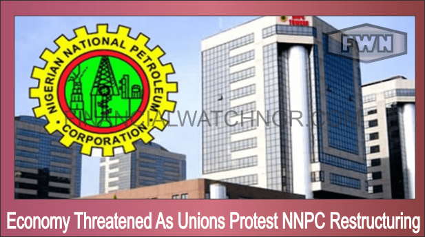 Economy Threatened As Unions Protest NNPC Restructuring