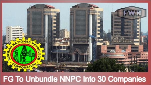 FG To Unbundle NNPC Into 30 Companies