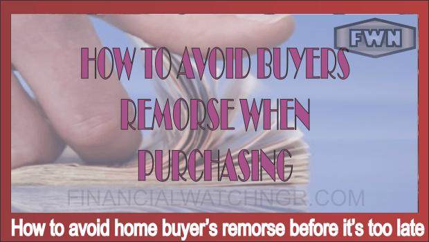 How to avoid home buyer's remorse before it's too late