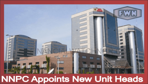 NNPC Appoints New Unit Heads