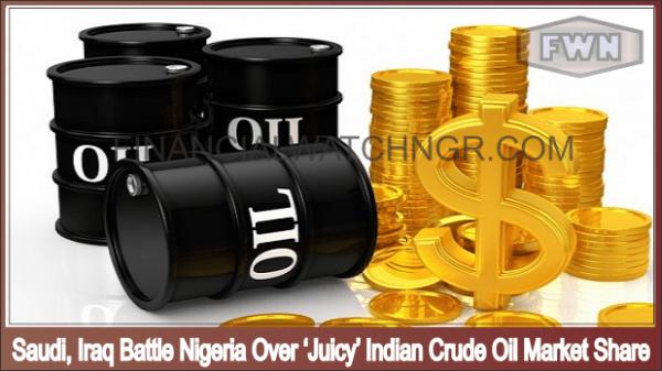 Saudi, Iraq Battle Nigeria Over 'Juicy' Indian Crude Oil Market Share