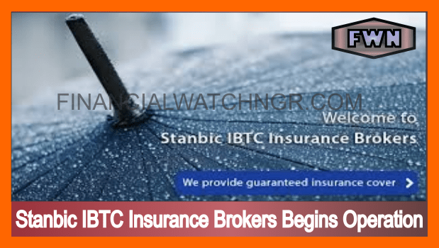 Stanbic IBTC Insurance Brokers Begins Operation