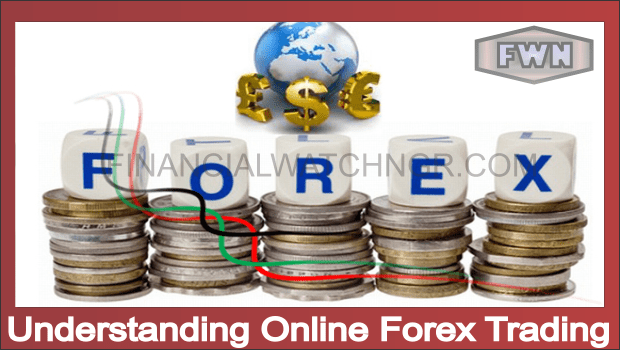 Understanding Online Forex Trading
