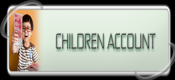 CHILDREN ACCOUNTS