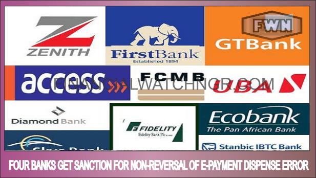 Four Banks Get Sanction For Non-Reversal Of E-payment Dispense Error