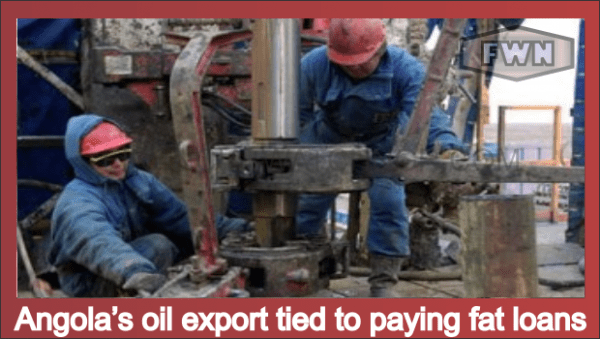 Angola's oil export tied to paying fat loans
