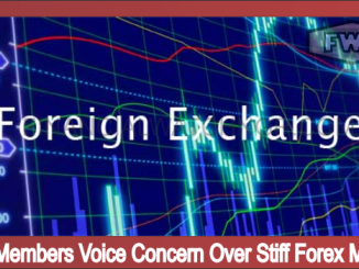 MPC Members Voice Concern Over Stiff Forex Market