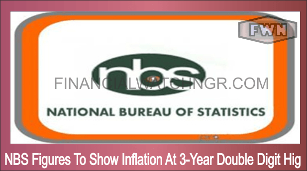 NBS Figures To Show Inflation At 3-Year Double Digit Hig