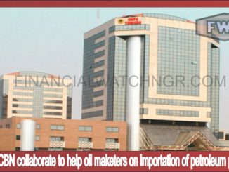NNPC, CBN collaborate to help oil maketers on importation of petroleum products