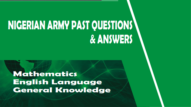 Nigerian Army past questions and answers for Regular Recruits Intake