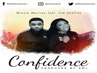 Winnie Martins – Confidence Ft Tim Godfrey