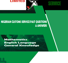 Nigerian Customs Service past Questions Answers