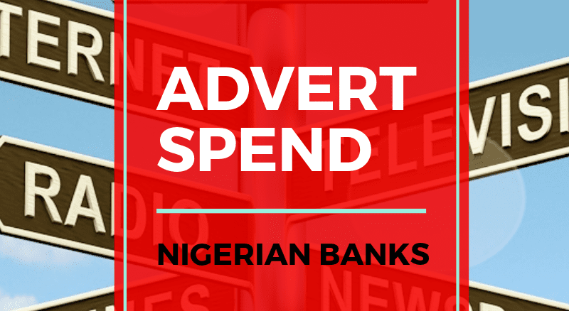 INFOGRAPHICS: Nigerian Banks Advert Spend – JULY 2019
