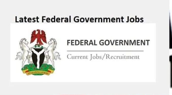 federal government jobs in nigeria
